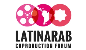OPEN CALL TO 1st LATIN ARAB CO-PRODUCTION FORUM
