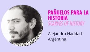 PAÑUELOS PARA LA HISTORIA